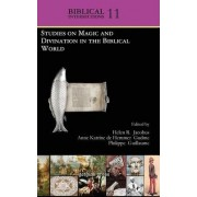 Studies on Magic and Divination in the Biblical World by Helen Jacobus