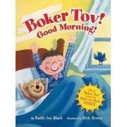 Boker Tov! Good Morning! by Rabbi Joseph Black