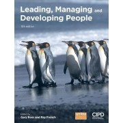 Leading, Managing and Developing People by Gary Rees