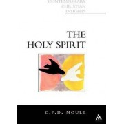 The Holy Spirit by C. F. D. Moule