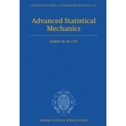 Advanced Statistical Mechanics by Barry M. McCoy