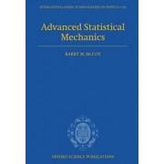 Advanced Statistical Mechanics by Barry M. McCoy