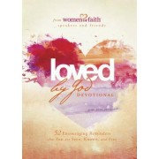 Loved by God Devotional by Women of Faith