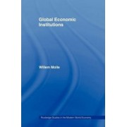Global Economic Institutions by Professor Willem Molle