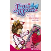 Junie B. Jones tiene un admirador secreto/ Junie B. Jones Has a Secret Admirer by Barbara Park