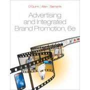 Advertising and Integrated Brand Promotion by Thomas O'Guinn