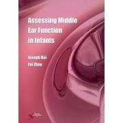 Assessing Middle Ear Function in Infants by Joseph Kei