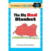 I'm Going to Read (R) (Level 1): The Big Red Blanket by Margo Linn