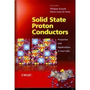 Solid State Proton Conductors by Philippe Knauth