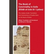 The Book of Conviviality in Exile (Kitab Al-Inas Bi-'L-Jalwa) by Michael G. Wechsler