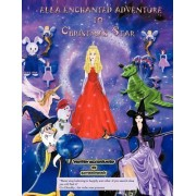 Ella's Enchanted Adventure to Christmas Star by G N Eltoukhy