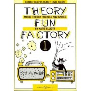 Theory Fun Factory: v. 1 by Katie Elliott