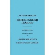 An Intermediate Greek-English Lexicon by H. G. Liddell
