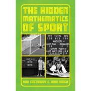 The Hidden Mathematics of Sport by Rob Eastaway
