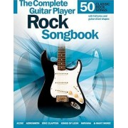 Complete Guitar Player Rock Songbook by Hal Leonard Publishing Corporation