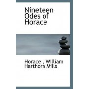 Nineteen Odes of Horace by Horace