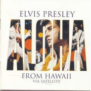 Elvis Presley - Aloha from Hawaii: Via Satellite (0078636760926) (1 CD)