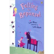 Falling for Rapunzel by Leah Wilcox