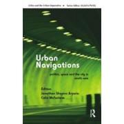 Urban Navigations by Jonathan Shapiro Anjaria