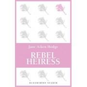 Rebel Heiress by Jane Aiken Hodge
