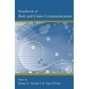 Handbook of Risk and Crisis Communication by Robert L. Heath