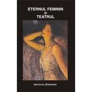 Eternul feminin si teatrul