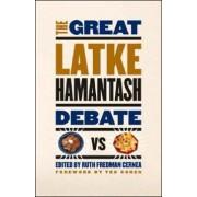 The Great Latke - Hamantash Debate by Ruth Fredman Cernea