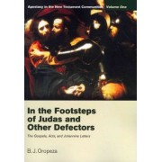 In the Footsteps of Judas and Other Defectors by B. J. Oropeza