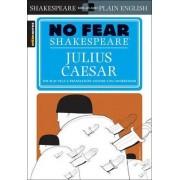Julius Caesar (No Fear Shakespeare) by William Shakespeare