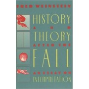History and Theory After the Fall by Fred Weinstein