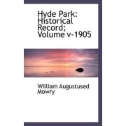 Hyde Park by William Augustus Mowry