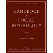 Handbook of Social Psychology: v. 2 by Susan T. Fiske