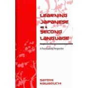 Learning Japanese as a Second Language by Satomi Kawaguchi