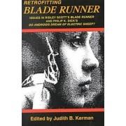 Retrofitting Blade Runner by Judith Kerma