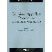 Criminal Appellate Procedure by James Strazzella