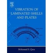 Vibration of Laminated Shells and Plates by Mohamad Subhi Qatu