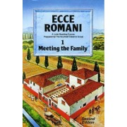 Ecce Romani: Meeting the Family Book 1 by Scottish Classics Group
