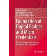 Foundation of Digital Badges and Micro-Credentials 2016 by Dirk Ifenthaler