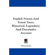 English Forests and Forest Trees by Anonymous