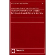 Transformation of Church and State Relations in Great Britain and Germany by Professor of Law Christian Walter