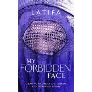 My Forbidden Face by Latifa