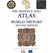 Prentice Hall Atlas of World History by Pearson