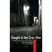 Caught in the Crossfire by Mary Wemys Aitchison