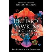 Greatest Show on Earth by Richard Dawkins
