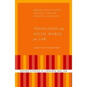 Translating the Social World for Law: Linguistic Tools for a New Legal Realism