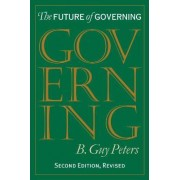 The Future of Governing by Guy B. Peters