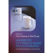 Handbook of Evidence-based Psychotherapies by Chris Freeman