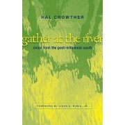 Gather at the River by Hal Crowther