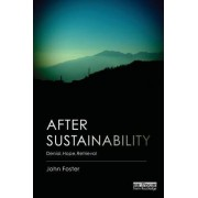 After Sustainability by John Foster