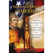 The Suppressed History of America by Xaviant Haze